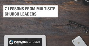 If you're considering a multisite campus, make sure you download this FREE, 7-part micro course.  In it, multisite church leaders share their challenges and best practices. Download it here.
