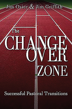 The Changeover Zone: Successful Pastoral Transitions By Jim Ozier and Jim Griffith  The Changeover Zone addresses a critical and perennial need in the church: the process of handing the baton of pastoral leadership from one person to the next.  Authors Jim Ozier and Jim Griffith offer practical, clear instructions and guidance for both clergy and congregations. [abingdonpress.com]