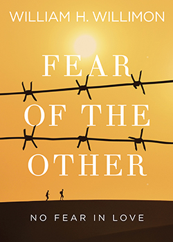 "Fear of the Other: No Fear in Love By William H. Willimon  There is a distinctively Christian way to engage the so-called ""outsider"" and ""stranger.""  ""This gutsy, biblically rich, theologically searing book … gigs everybody's sacred cow. Not only is the one whom Christ loves Other, but God is Other. The ground beneath us shakes the walls that divide us."" — Tex Sample [abingdonpress.com]"