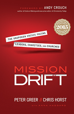 Mission Drift By Peter Greer and Chris Horst In Mission Drift, two nonprofit leaders show organizations how to stay true to their Christian mission, and offer tools for getting back on track if drifting. [bakerpublishinggroup.com]