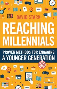 Reaching Millennials By David Stark  In Reaching Millennials, successful church consultant David Stark shares proven, practical methods for churches to attract and engage young people. Based on principles that built the early church, Stark's strategies help leaders utilize their church's strengths and show how churches can reach out to their communities in ways that align with the positive interests of Millennials. [bakerpublishinggroup.com]