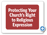 Protecting Your Church's Religious Expression