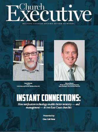 SCOTT NICHOLS & STEVAN SHEETS: Using notification technology for better ministry — and management