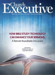 How Bible Study Technology Can Enhance Your Sermons: A Remote Roundtable Discussion