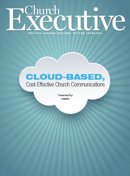 Cloud-Based, Cost-Effective Church Communications