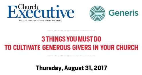 3 things you must do to cultivate generous givers in your church