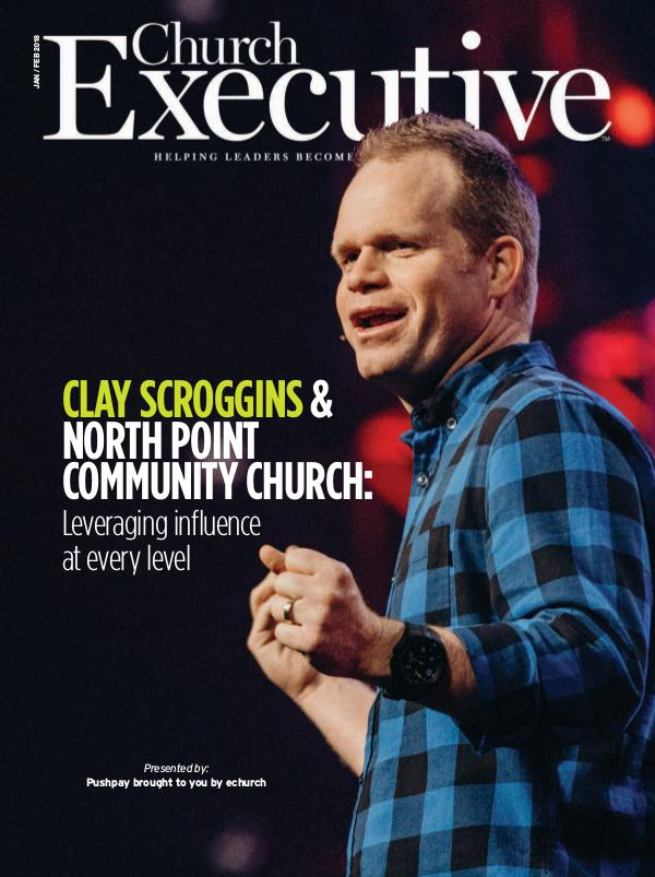 CLAY SCROGGINS & NORTH POINT COMMUNITY CHURCH: Leveraging influence at every level