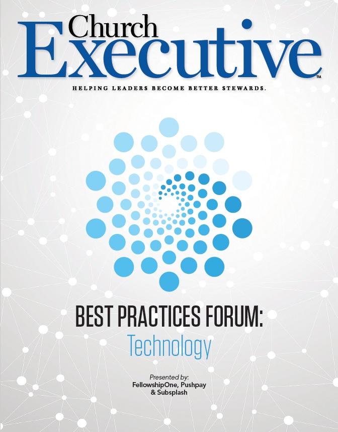 BEST PRACTICES FORUM: Technology