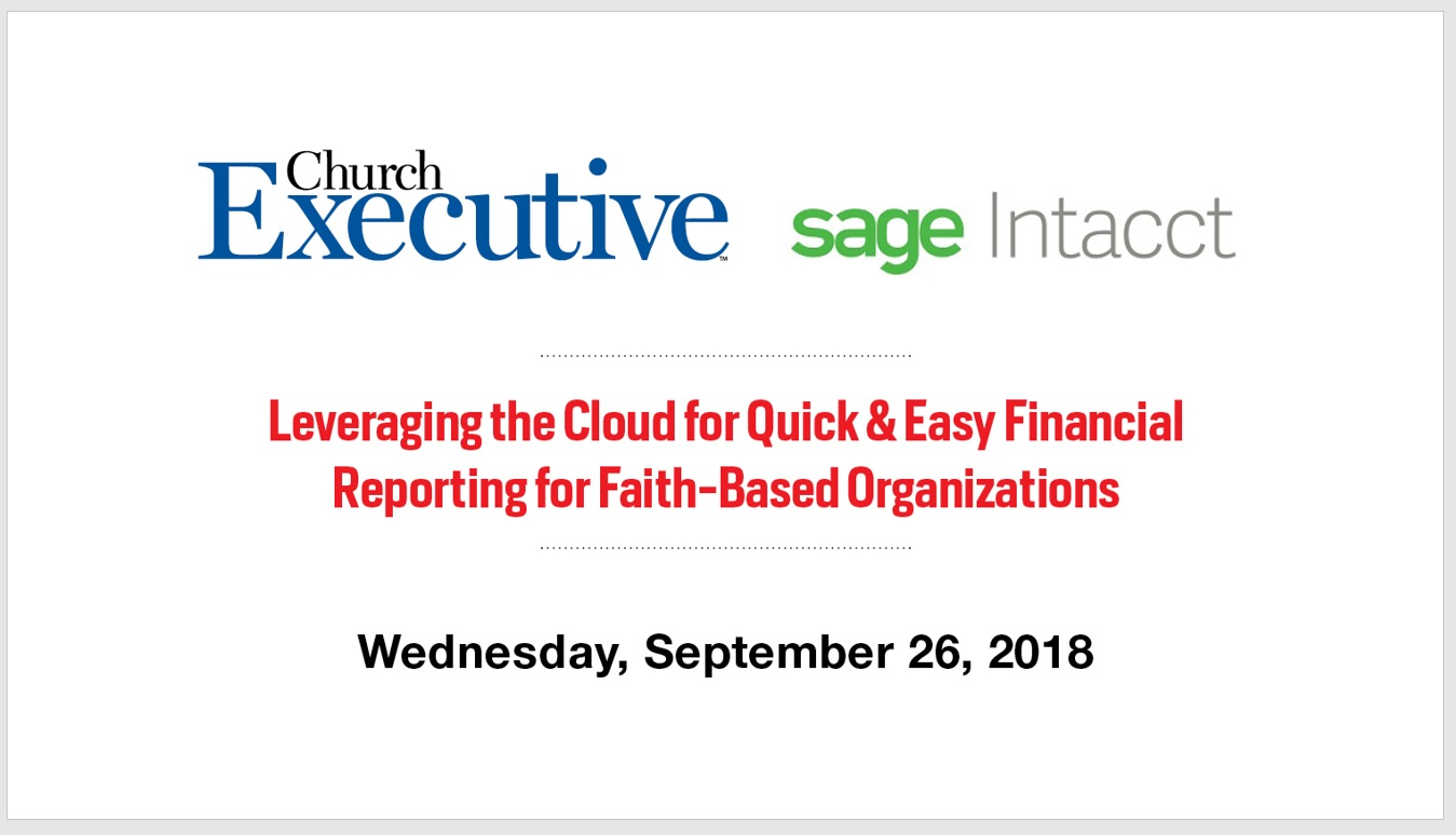Leveraging the Cloud for Quick & Easy Financial Reporting for Faith-Based Organizations