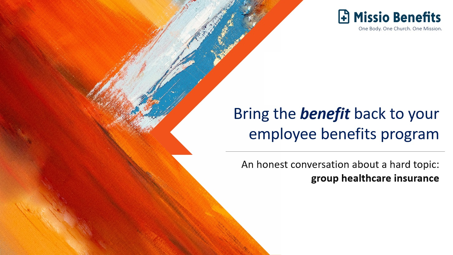 Bring the BENEFIT back to your employee benefits program