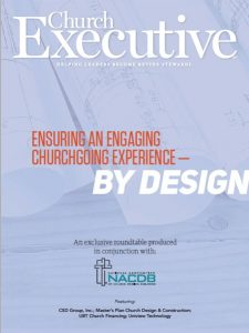 ENSURING AN ENGAGING CHURCHGOING EXPERIENCE — <I>BY DESIGN</I/>